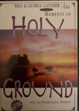 Holy Ground: Moments Of Worship And Praise With The Homecoming Friends (DVD)